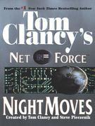 Night Moves: Net Force 03