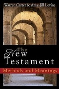 The New Testament: Methods and Meanings