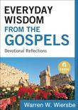 Everyday Wisdom from the Gospels: Devotional Reflections