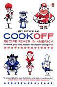 Cookoff: Recipe Fever in America