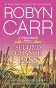 Second Chance Pass: Book 5 of Virgin River Series