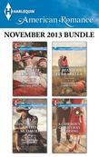 Harlequin American Romance November 2013 Bundle: A Callahan Christmas Miracle\His Christmas Sweetheart\A Small Town Thanksgiving\A Cowboy's Christmas