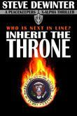 Inherit the Throne (Peacekeepers X-Alpha)