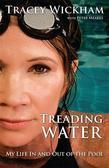 Treading Water: My Life In And Out Of The Pool
