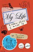 My Life and Other Stuff I Made Up