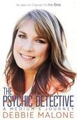 The Psychic Detective: A Medium's Journey