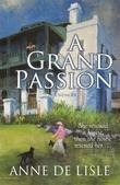 A Grand Passion