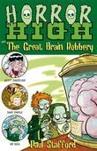 Horror High 3: The Great Brain Robbery