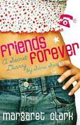 Friends Forever: A Secret Diary By Sara Swan