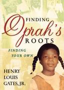 Finding Oprah's Roots: Finding Yours