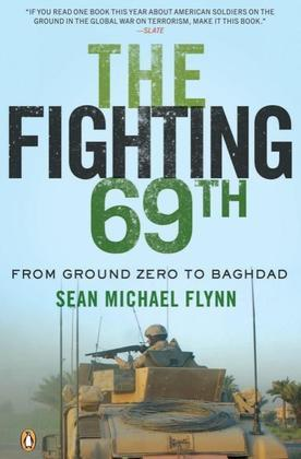 The Fighting 69th: From Ground Zero to Baghdad