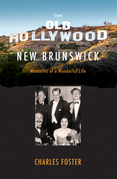 From Old Hollywood to New Brunswick: Memories of a Wonderful Life