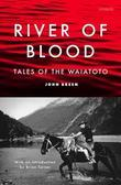 River of Blood: Tales of the Waiatoto