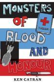 Monsters of Blood and Honour