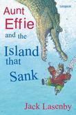 Aunt Effie and the Island That Sank