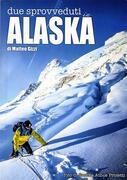 Due sprovveduti in ALASKA