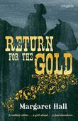 Return for the Gold