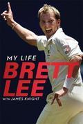 Brett Lee - My Life