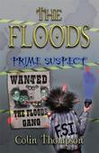 Floods 5: Prime Suspect