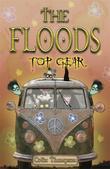 Floods 7: Top Gear