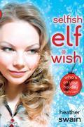Selfish Elf Wish