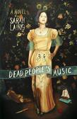 Dead People's Music: A Novel