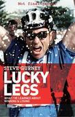 Lucky Legs: What I've Learned About Winning and Losing