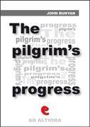 The Pilgrim's Progress from This World to That Which Is to Come; Delivered under the Similitude of a Dream