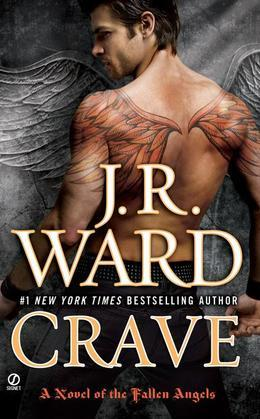 Crave: A Novel of the Fallen Angels