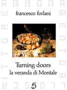 Turning Doors - La veranda di Montale