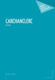Carchanclerc