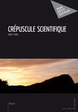 Crépuscule scientifique