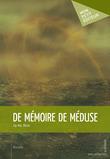 De mémoire de méduse