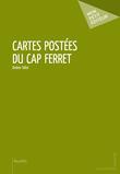 Cartes postées du Cap Ferret