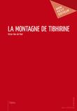 La Montagne de Tibhirine