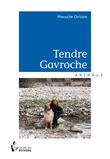Tendre Gavroche