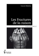 Les Fractures de la raison