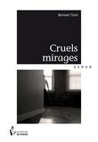 Cruels mirages