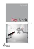 Pay, Black