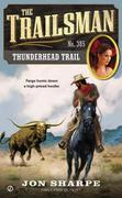 The Trailsman #385: Thunderhead Trail