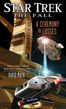 Star Trek: The Fall: A Ceremony of Losses: Book Three