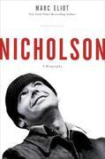 Nicholson: A Biography