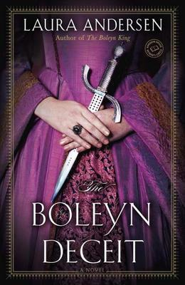 The Boleyn Deceit: A Novel