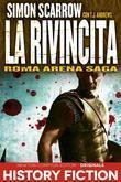 Roma Arena Saga. La rivincita