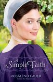 A Simple Faith: A Lancaster Crossroads Novel