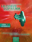 La Chiave Suprema (ebook 3)