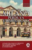 Milano perduta e dimenticata
