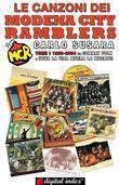 Le canzoni dei Modena City Ramblers, tomo I - da Combat Folk a Viva la vida Muera la muerte 1993-2004