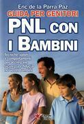 PNL con i bambini - Guida per i genitori