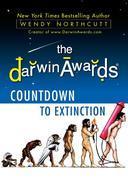 The Darwin Awards Countdown to Extinction